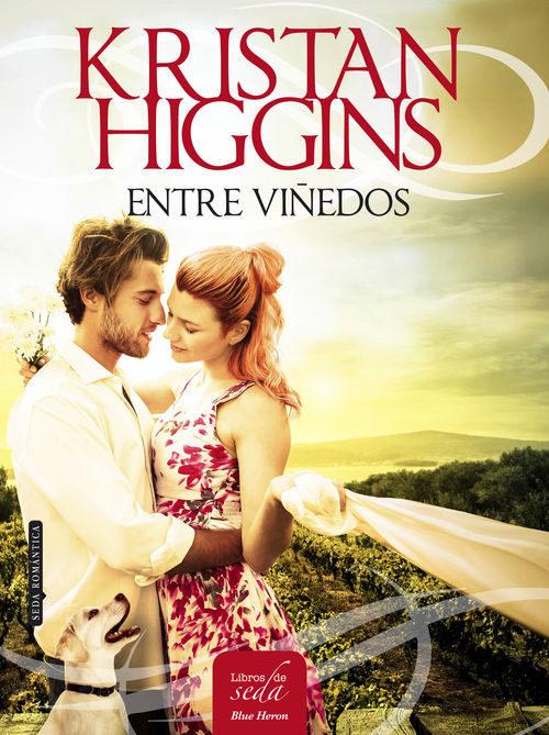 Entre Viñedos de Kristan Higgins