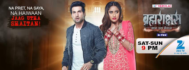 'Brahmarakshas' Serial on Zee Tv Plot Wiki ,Cast ,Title Song,Timing,Promo