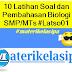 10 Latihan Soal dan Pembahasan Biologi SMP/MTs #Latso01