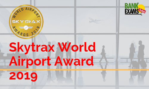 Skytrax World Airport Award 2019