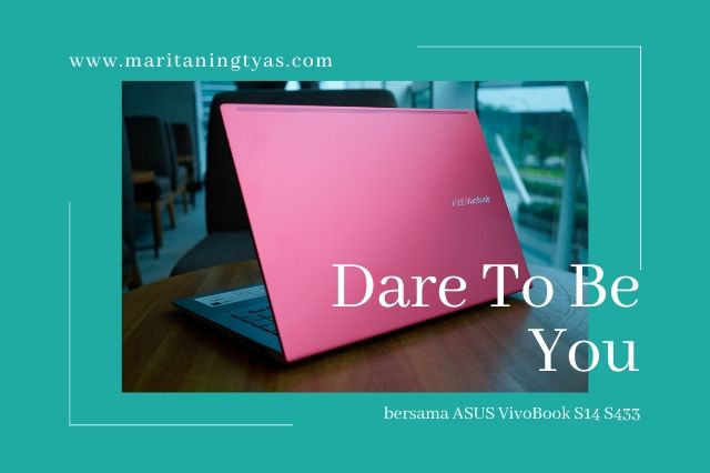 dare to be you with ASUS vivobook s14 s433