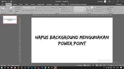 Cara Menghapus atau Menghilangkan Background Foto Menggunakan PowerPoint