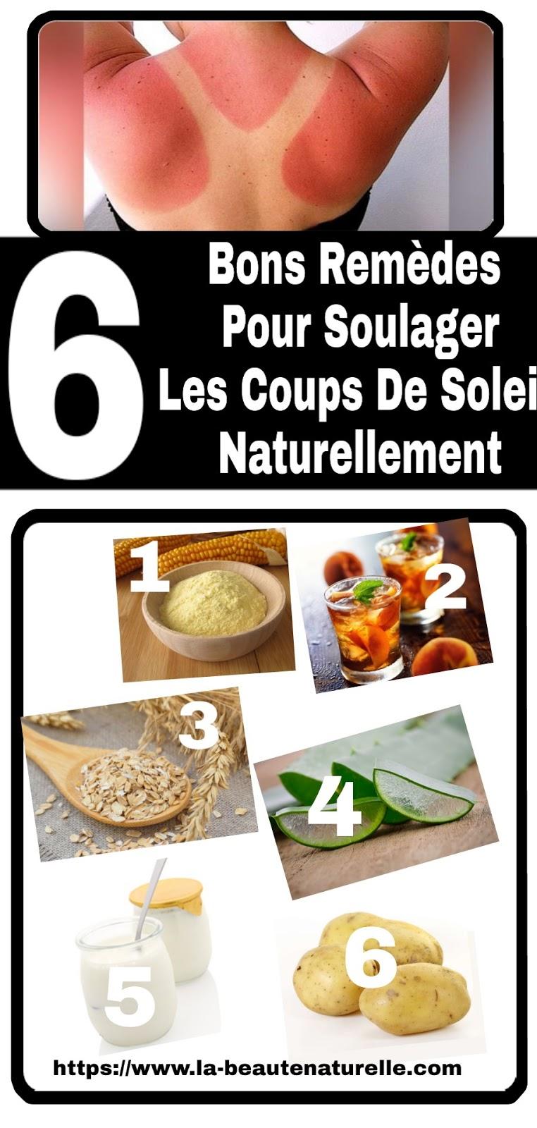 6 Bons Remèdes Pour Soulager Les Coups De Soleil Naturellement