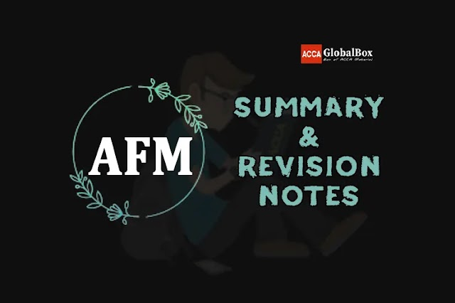 P4 (AFM) | Summary + Revision Notes | Advanced Financial Management | ACCA
