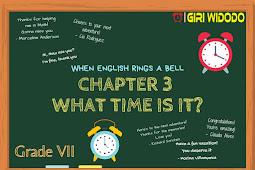 Materi Bahasa Inggris Kelas 7 Chapter 3 - What Time is It?