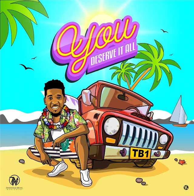 TB1 Premières Caribbean Dance-hall Tune - 'You Deserve It All' [Prod. by Password] || @therealtb1