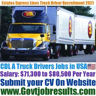 Estates Express Lines Class CDL A Truck Driver Recruitment 2021-22