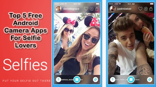 Top 5 Free Android Camera Apps For Selfie Lovers