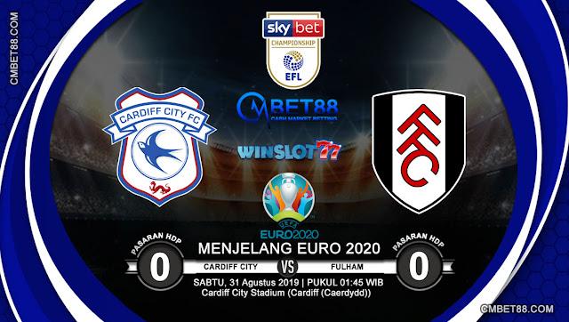 Prediksi Bola Cardiff City VS Fulham 31 Augustus 2019