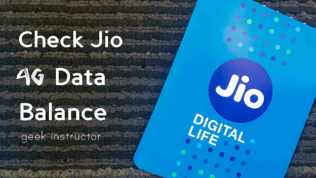 Check Jio 4G data balance