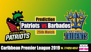 Who will win Today CPL T20 2019 25th Match Nevis Patriots vs Barbados