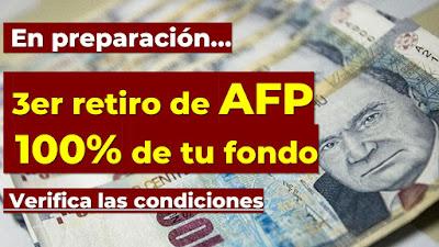 Se viene 3er retiro AFP al 100% Verifica las condiciones