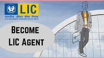 How to become lic of India Agent