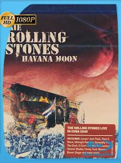 The Rolling Stones – Havana Moon (2016) HD [1080p] Latino [GoogleDrive] SXGO