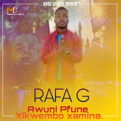 Rafa G - Awuni Pfune Xikwembo Xamina (Marrabenta) 2019 | Download Mp3