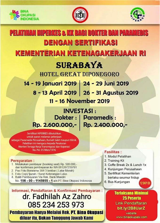 Pelatihan HIPERKES Surabaya Tahun 2019 untuk Dokter dan Paramedis
