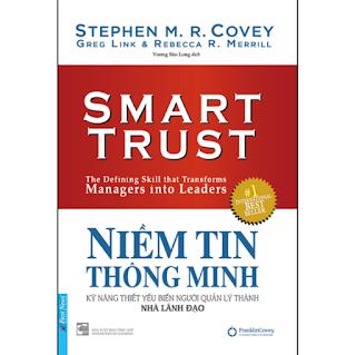 Niềm Tin Thông Minh - Kỹ Năng Thiết Yếu Biến Người Quản Lý Thành Nhà Lãnh Đạo ebook PDF-EPUB-AWZ3-PRC-MOBI