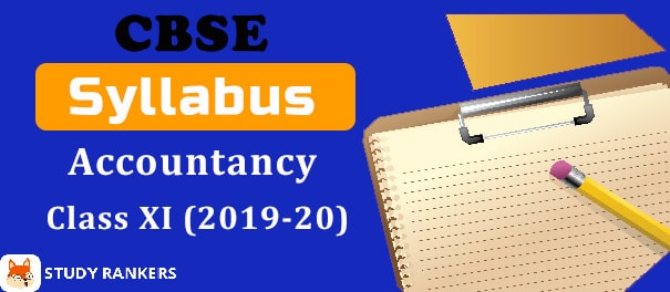 CBSE Class 11 Accountancy Syllabus 2019-20