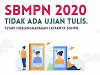 SBMPN 2020 Tanpa Ujian Tulis?