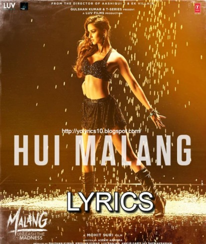 Hui Malang Song Lyrics - Malang | YoLyrics
