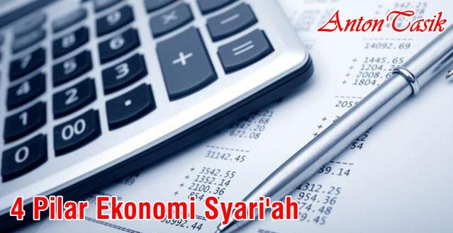 4 Pilar Ekonomi Syari'ah