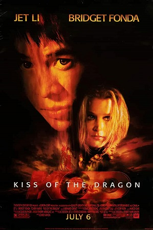 Kiss of the Dragon (2001) Full Hindi Dual Audio Movie Download 480p 720p Bluray