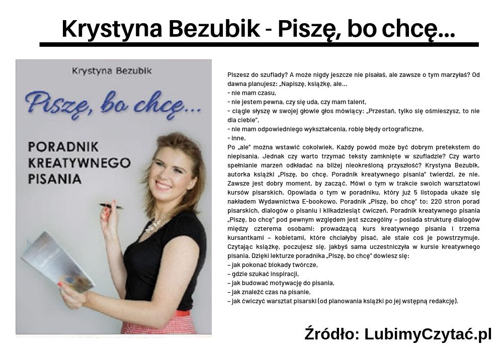 Krystyna Bezubik - Piszę, bo chcę..., Wywiady, Marzenie Literackie