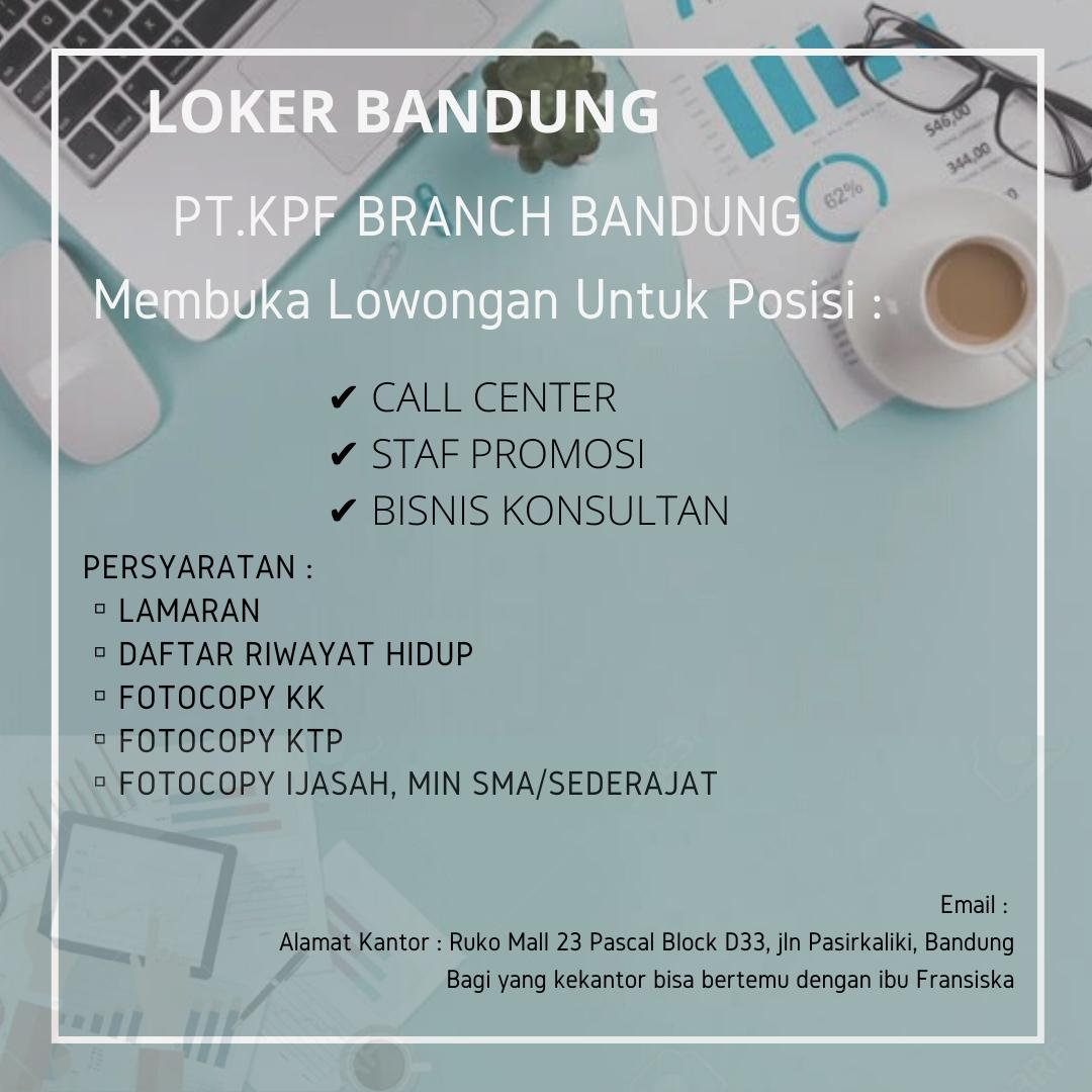 Lowongan Kerja PT.KPF Branch Bandung Juni 2020