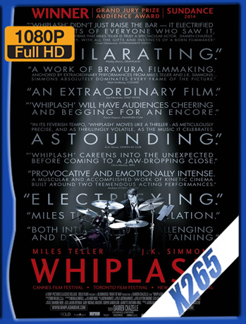 Whiplash [2014] 1080P Latino [X265_ChrisHD]
