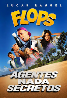 Flops: Agentes Nada Secretos - HDRip Nacional