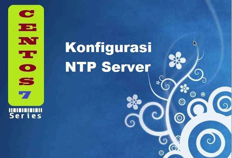 CentOS 7 : Konfigurasi NTP Server