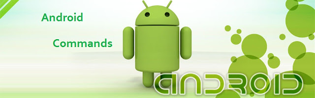Android Commands