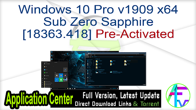 Windows 10 Pro v1909 x64 Sub Zero Sapphire [18363.418] Pre-Activated