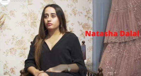 Natasha Dalal Biography in Hindi - नताशा दलाल की जीवनी