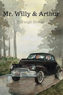 Mr Willy and Arthur by Fairleigh Brooks