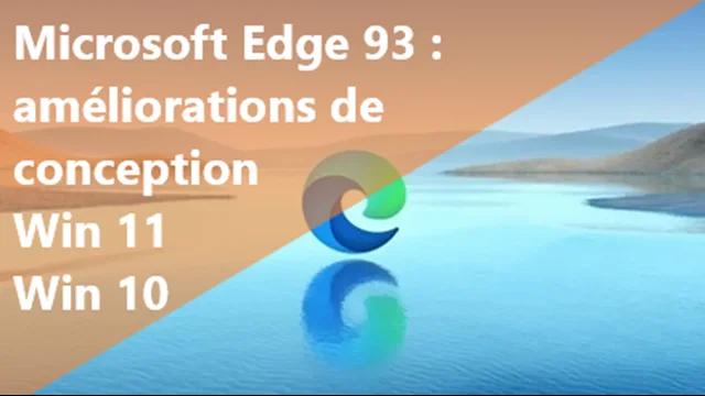 Microsoft Edge 93 : améliorations de conception sur Windows 11 et Windows 10.