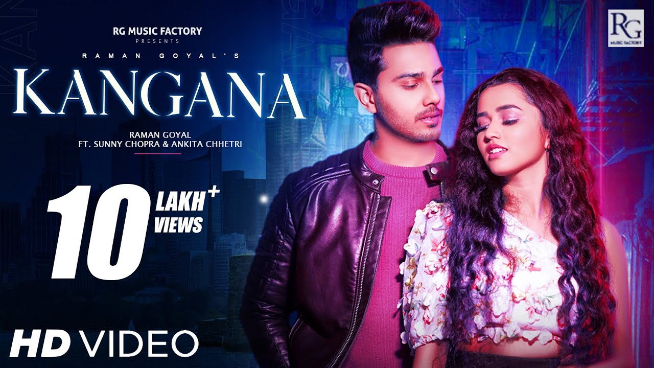 Kangna Lyrics Raman Goyal ft Sunny Chopra x Ankita Chhetri