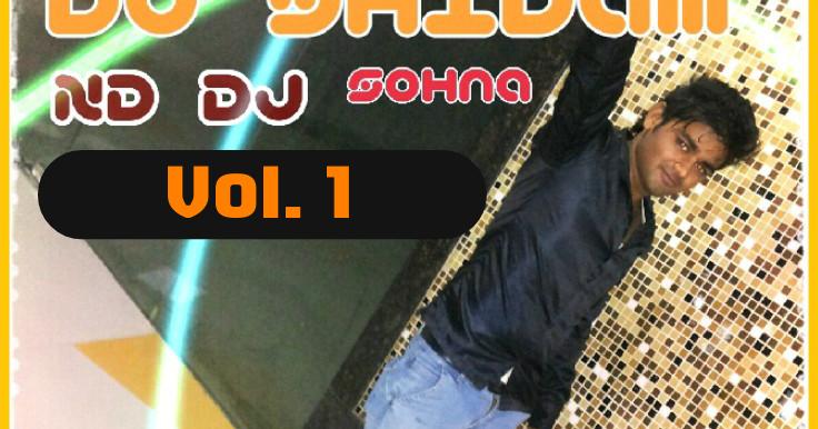 Dj ND- Vol 1 ~ Saini Music