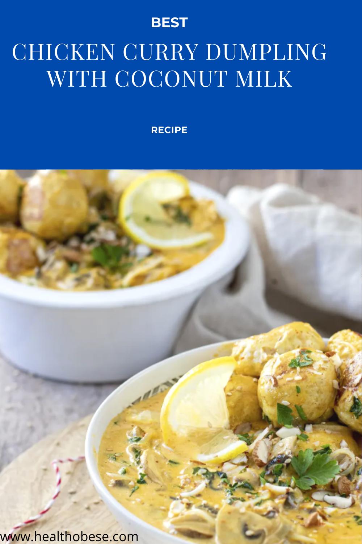 Best Chicken Curry Dumpling with Coconut Milk Recipe