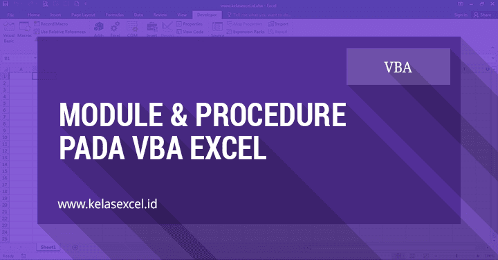 Module dan Procedure pada VBA Excel