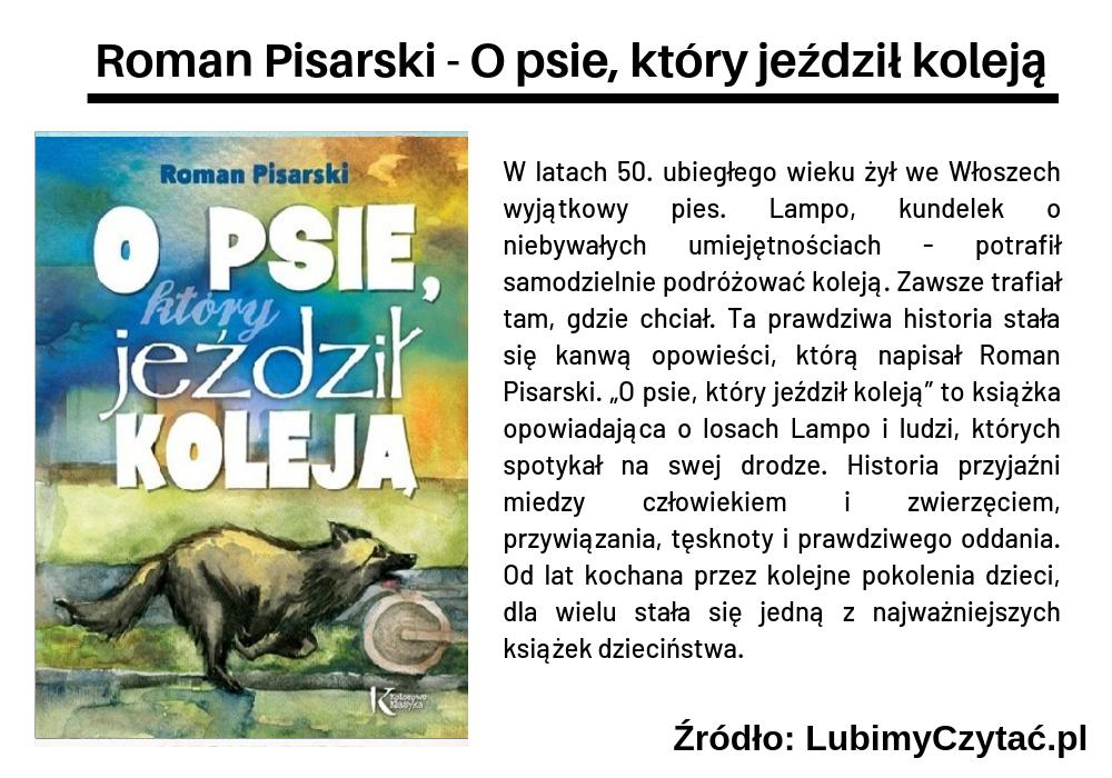 Roman Pisarski - O psie, który jeździł koleją, Topki, Marzenie Literackie