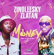 [music] zinolesky x Zlatan - money