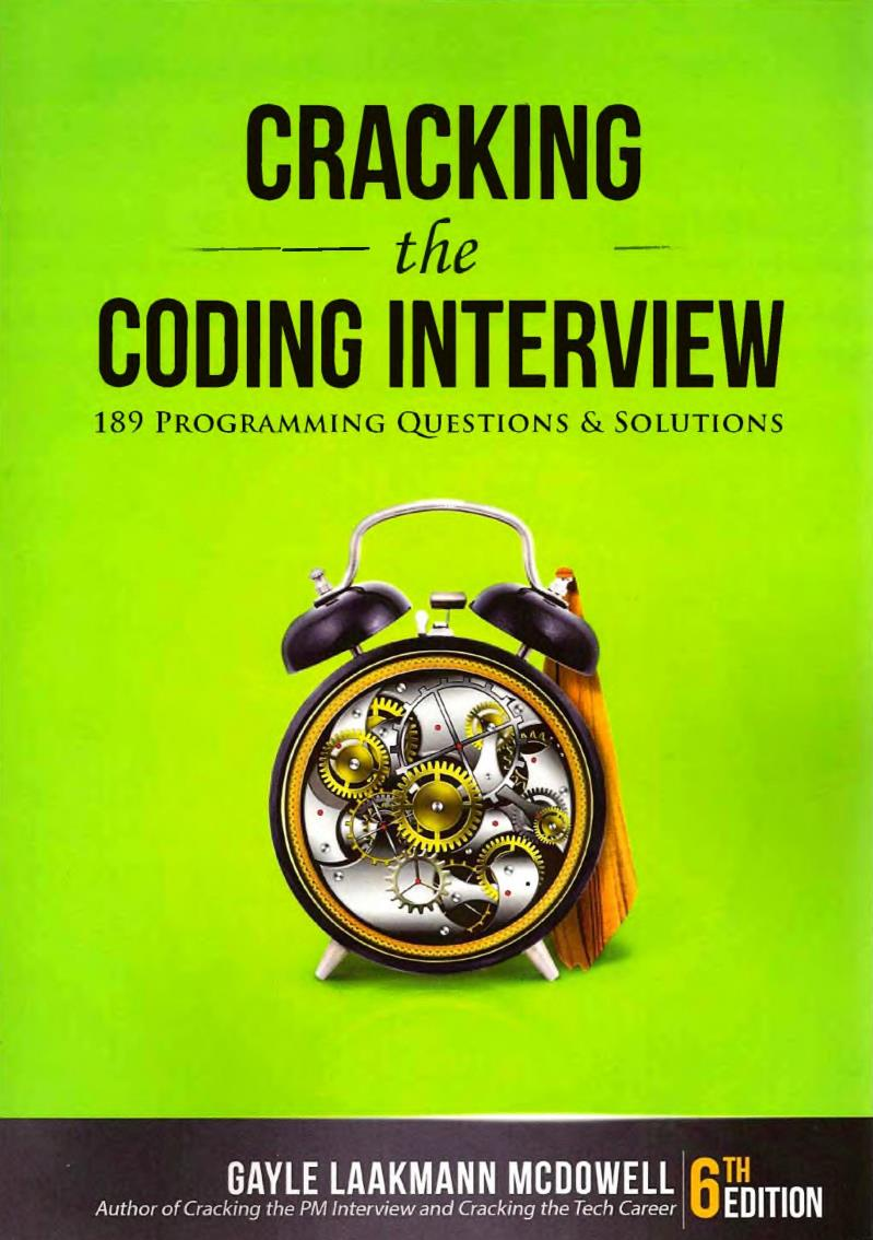 Cracking the coding interview, 6th Edition – Gayle Laakmann McDowell