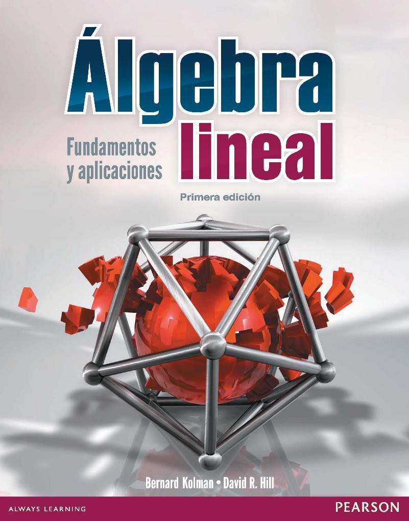 Álgebra lineal – Bernard Kolman