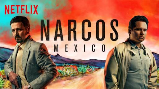 Narcos & Narcos: Mexico