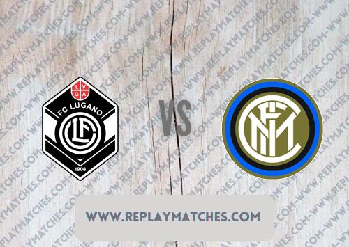 Lugano vs Internazionale -Highlights 17 July 2021