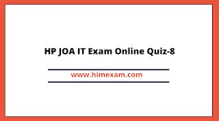 HP JOA IT Exam Online Quiz-8