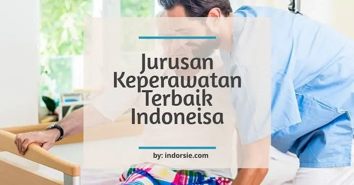 jurusan keperawatan terbaik di indonesia