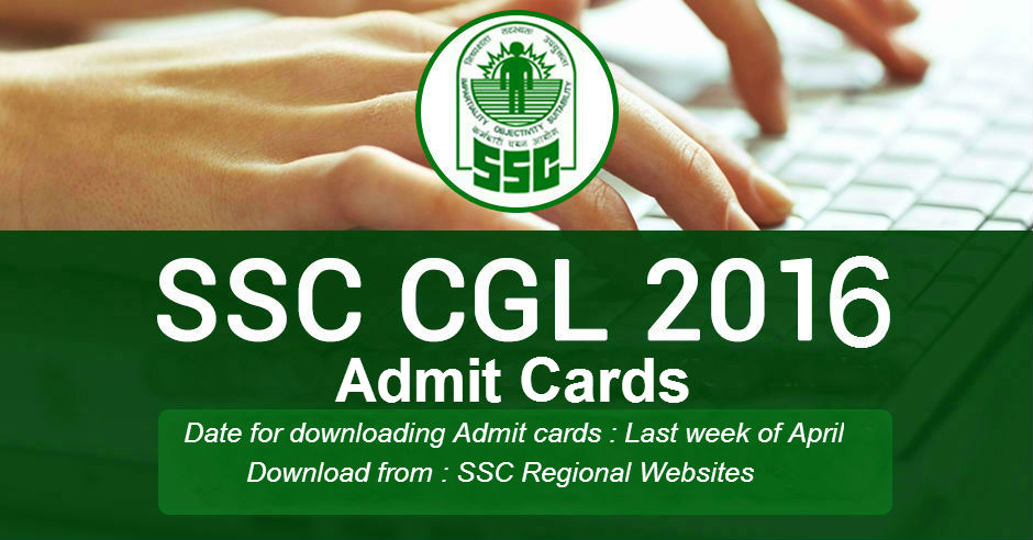 SSC CGL 2016 Admit cards
