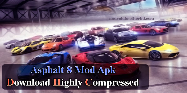 Asphalt 8 Mod Apk Download Highly Compressed